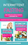 Intermittent Fasting: The Complete Guide to Fasting, 2 books in 1 - Intermittent Fasting 16/8 + Intermittent Fasting for Women Over 50